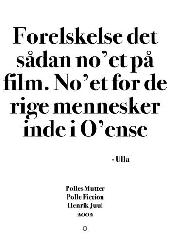 Polle fra snave citat plakat medmor ulla citatet - forelskelse det er sådan noget på film noget for de rige mennesker inde i odense