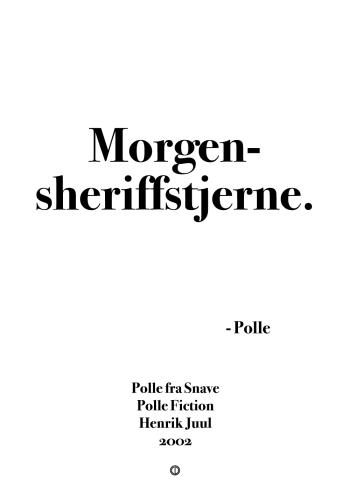 Polle fra snave citat plakat med citatet - morgensheriffstjerne