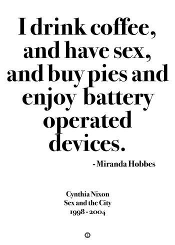 Sex and the city miranda quote poster
