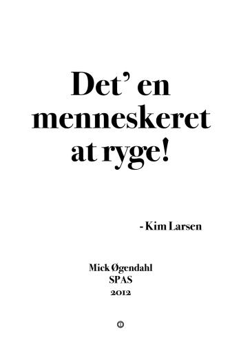 'Kim Larsen' plakat: Det' en menneskeret at ryge