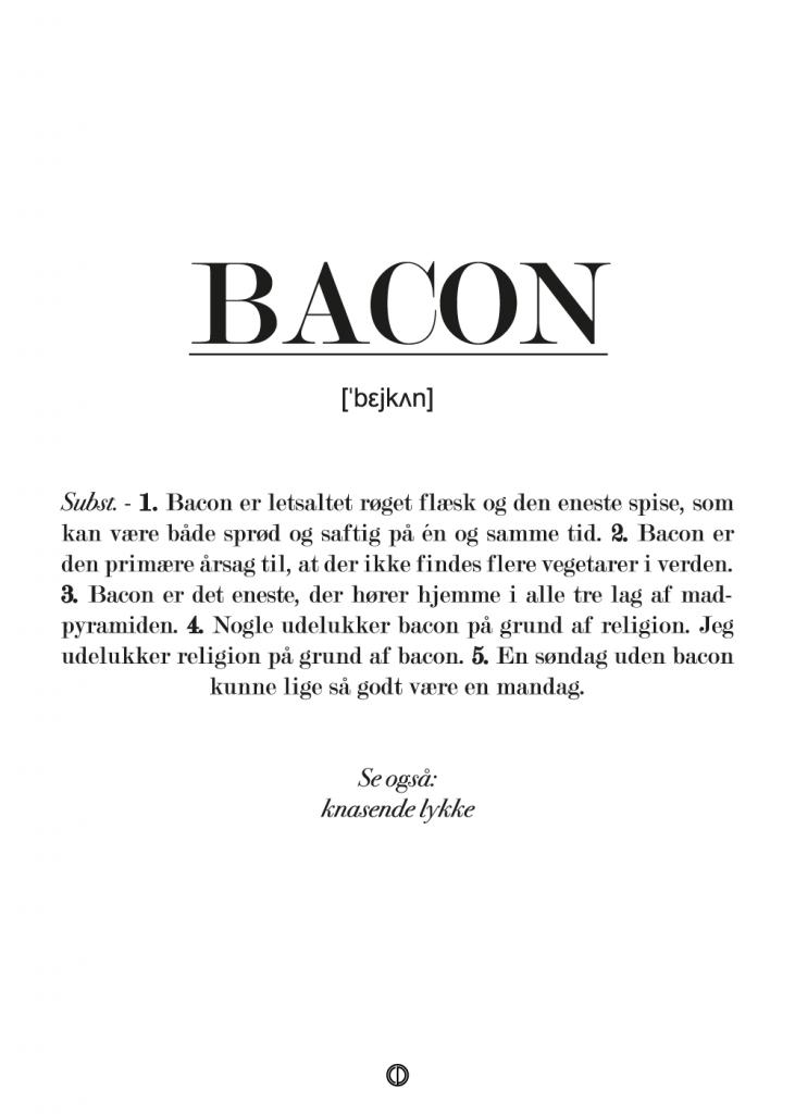 Definition af bacon. Se den sjove plakat der er perfekt som gave til ham