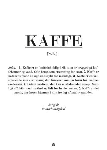 Fin plakat med tekst. Definition af kaffe. Gave med kaffe