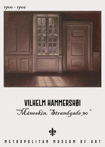 Kunst plakat med Vilhelm Hammershøi Måneskin, Strandgade 30