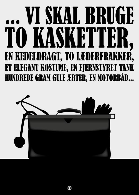 Olsen banden citat plakat med Kjelds jorde moder taske.
