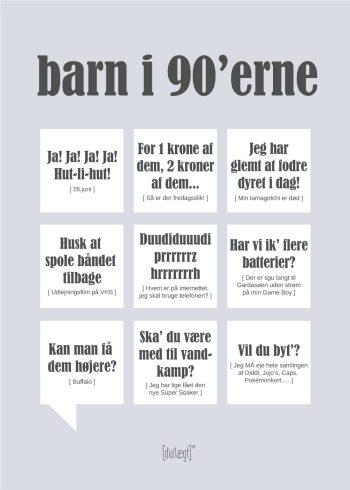 Plakat med sjove citater og udtryk der beskriver 1990'erne
