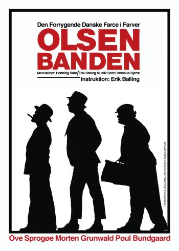 """Olsen banden plakat med Egon Olsen, Kjeld og Benny i sort hvid med rød overskrift """"Olsen Banden""""."""