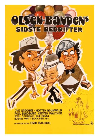 Olsen Bandens sidste bedrifter plakat i de fineste gullige farver. Med Egon Olsen, Kjeld og Benny
