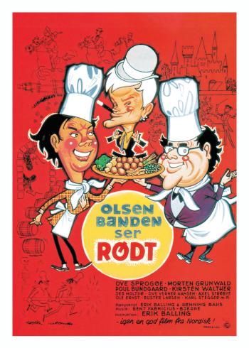 Olsen banden ser rødt plakat, med Egon Olsen, Kjeld og Benny. Plakaten er i den fineste rødlige farve