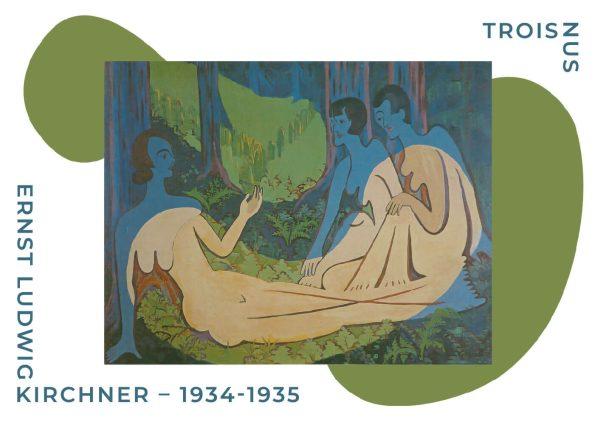 Museumsplakat af Ernst L. Kirchner med værket Trois nus i farverne grøn