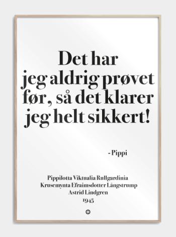 'Pippi' plakat: Det har jeg aldrig prøvet før!
